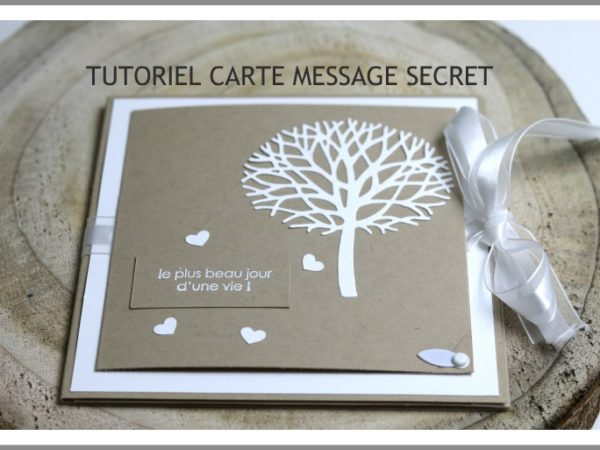 tutoriel carte message secret